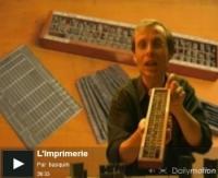 Vignette de l'actualité Ajout d'une vidéo très complète sur l'imprimerie