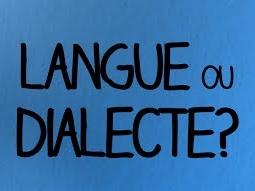 Vignette de l'actualité Langue ou dialecte&nbsp?